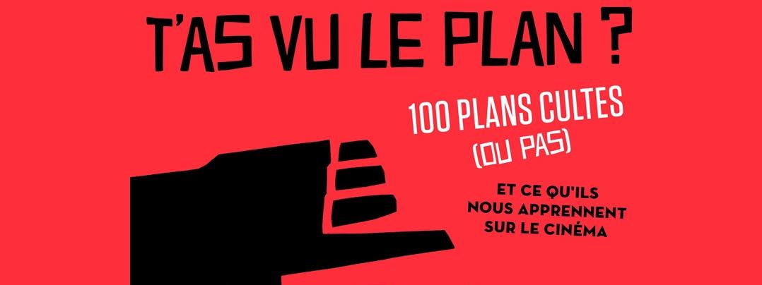 T'as vu le plan livre François Theurel Le Fossoyeur de Films